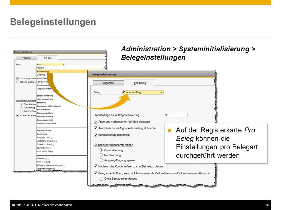 Belegeinstellungen Administration > Systeminitialisierung > Belegeinstellungen.