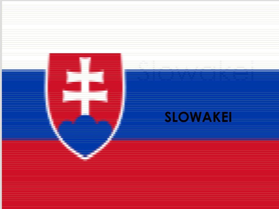 Slowakei SLOWAKEI
