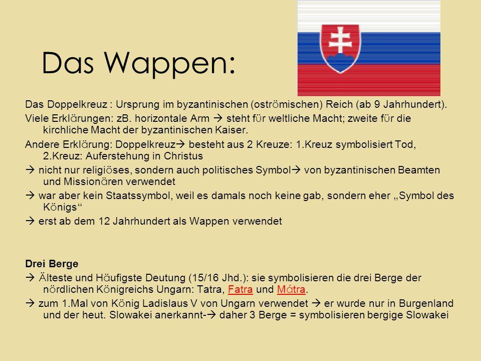 Das Wappen: Das Doppelkreuz : Ursprung im byzantinischen (oströmischen) Reich (ab 9 Jahrhundert).