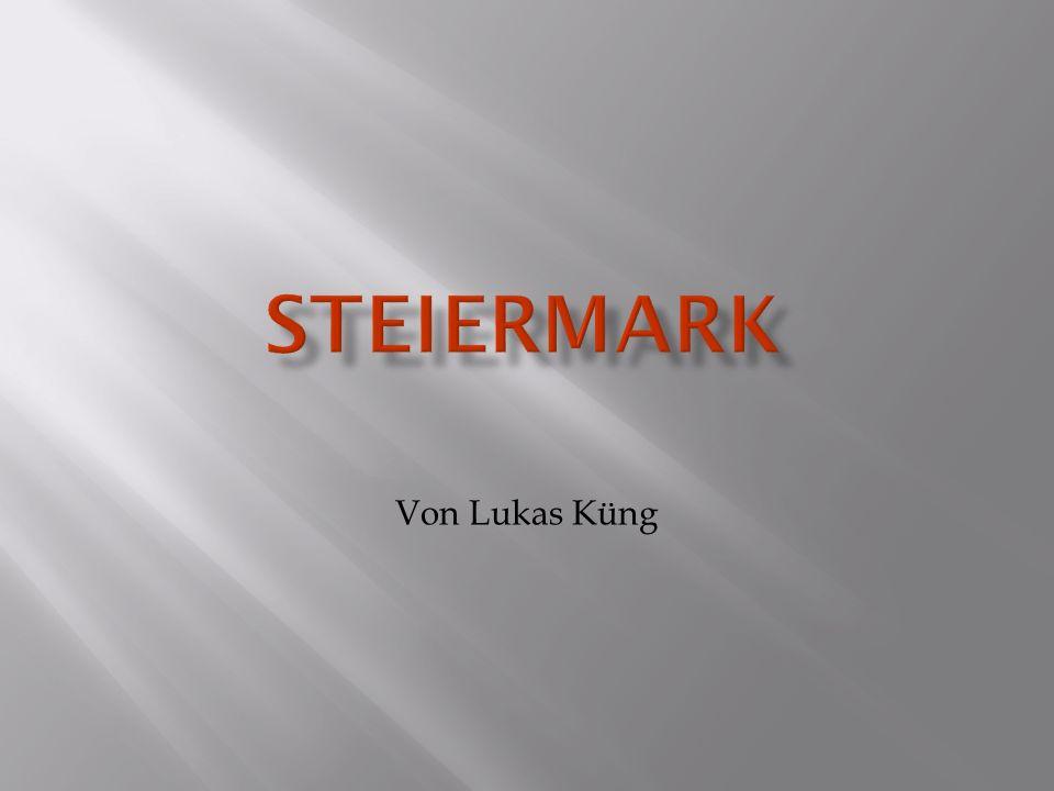 Steiermark Von Lukas Küng