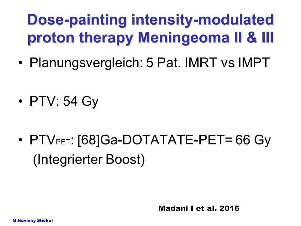 Dose-painting intensity-modulated proton therapy Meningeoma II & III