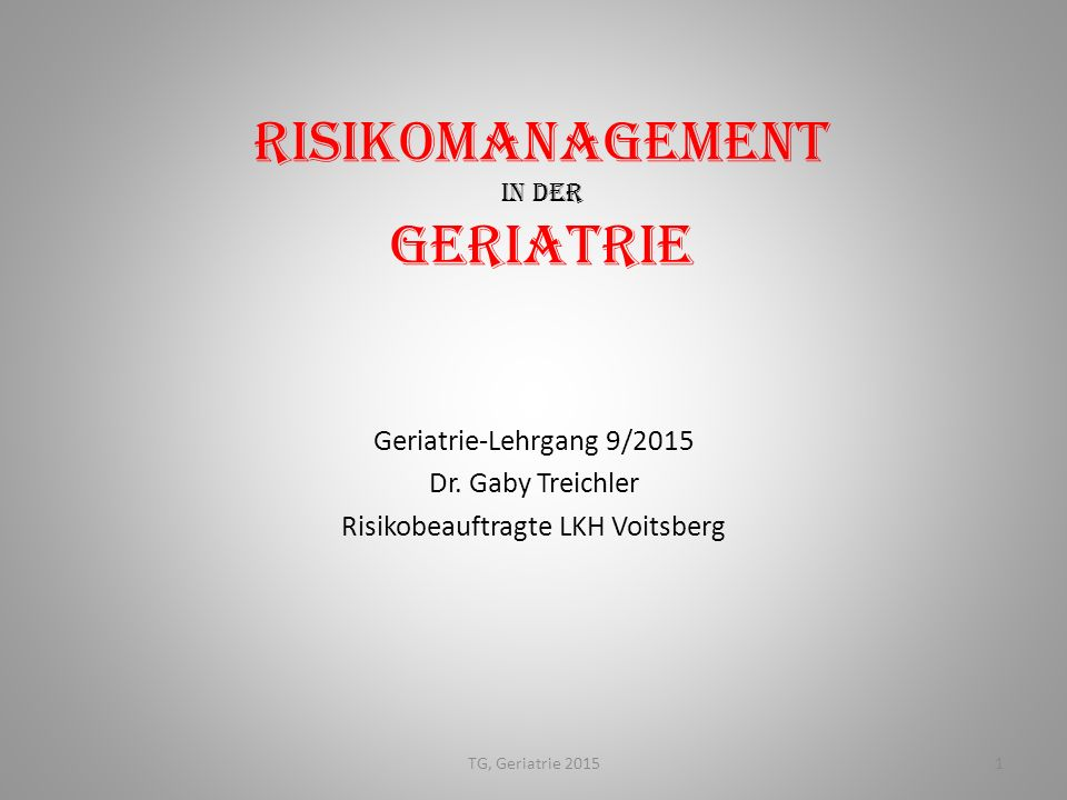 Risikomanagement in der Geriatrie