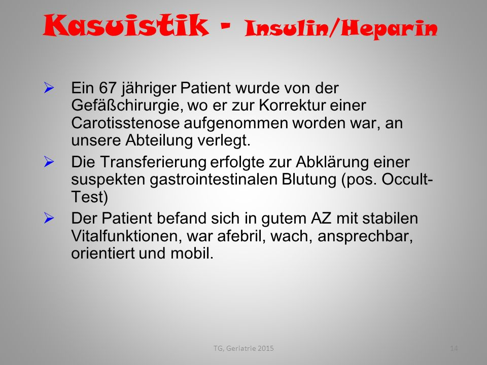 Kasuistik – Insulin/Heparin
