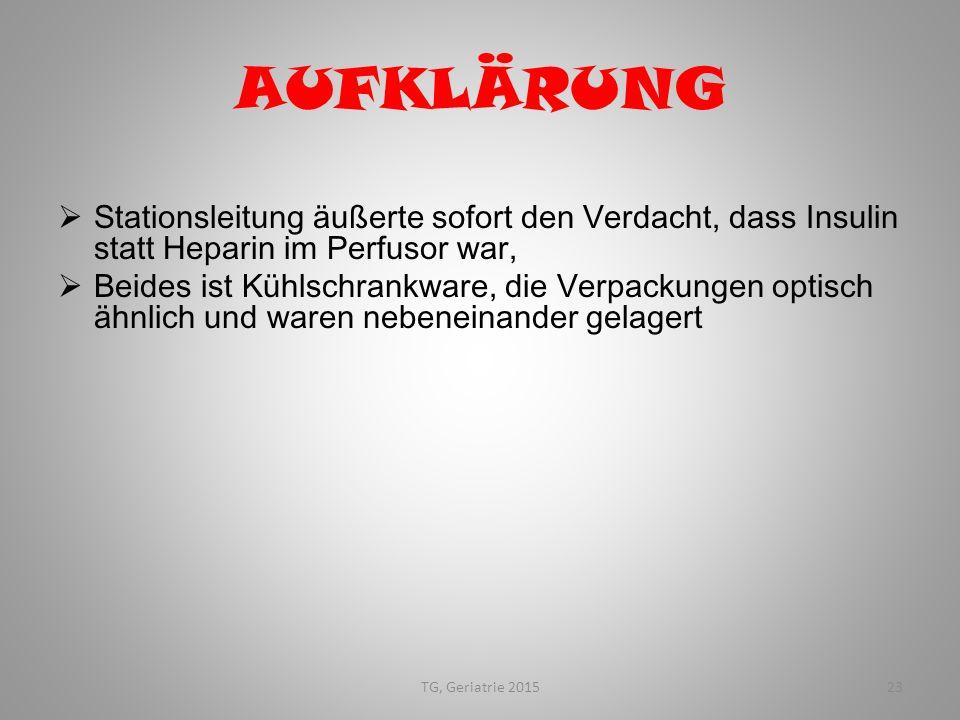 AUFKLÄRUNG Stationsleitung äußerte sofort den Verdacht, dass Insulin statt Heparin im Perfusor war,