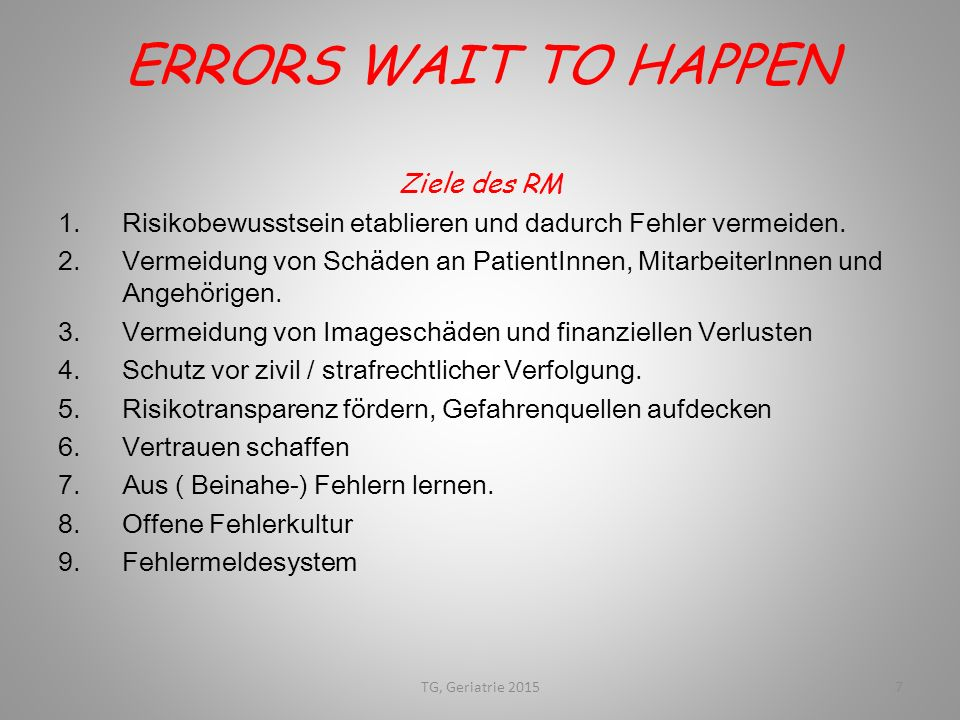 ERRORS WAIT TO HAPPEN Ziele des RM