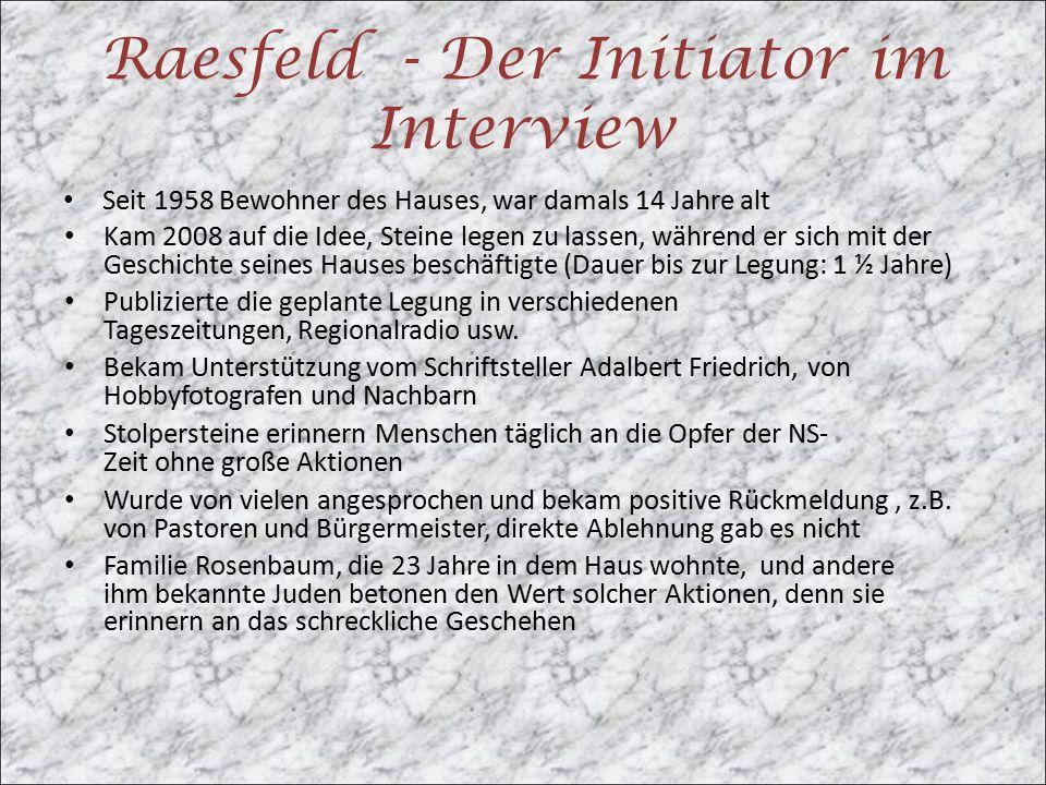 Raesfeld - Der Initiator im Interview