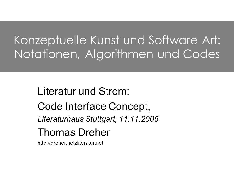 Konzeptuelle Kunst und Software Art: Notationen, Algorithmen und Codes