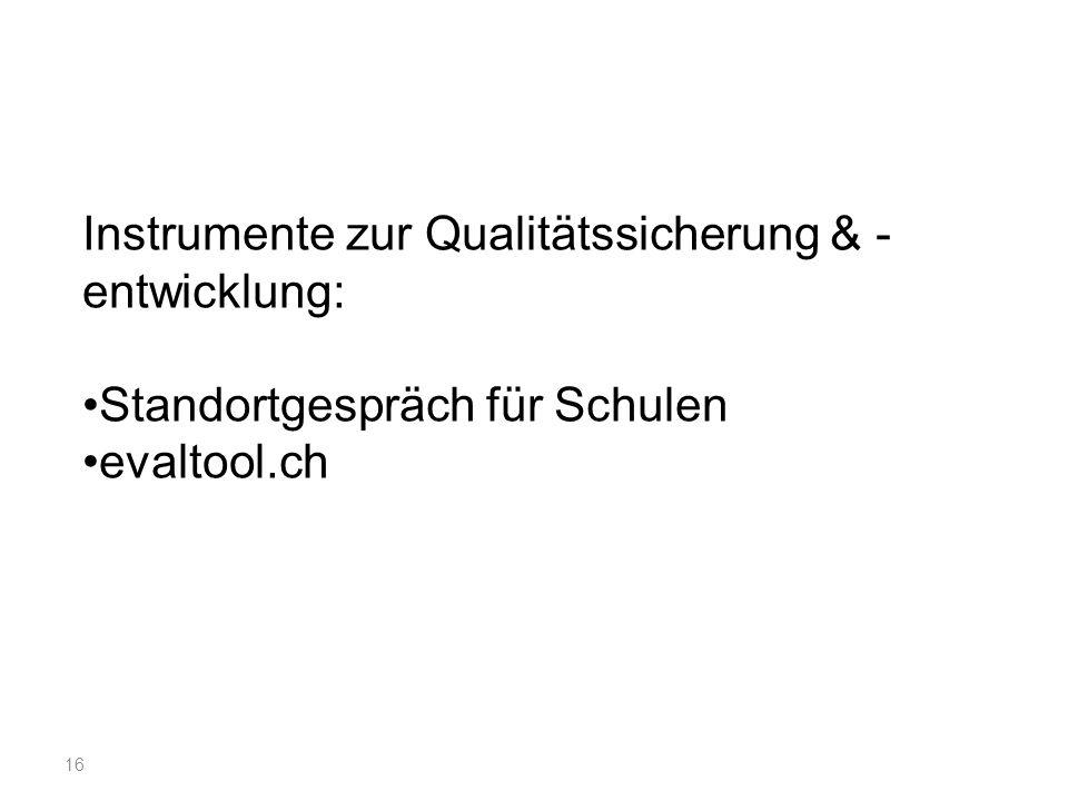 Instrumente zur Qualitätssicherung & - entwicklung: