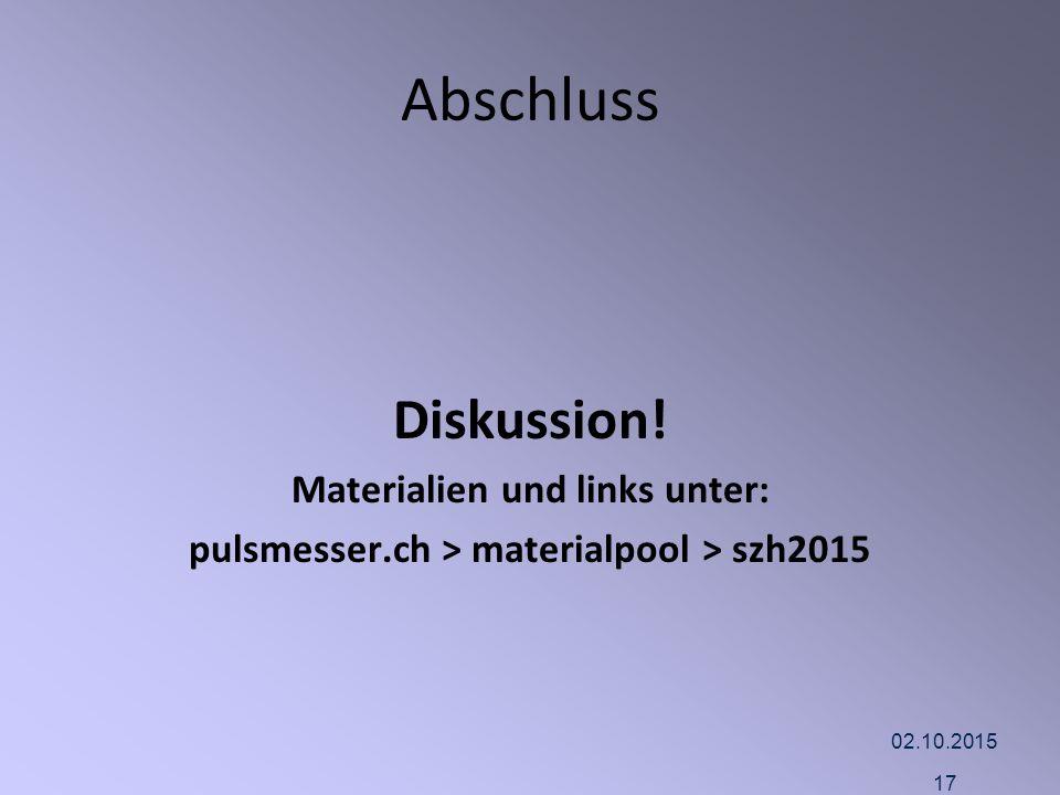 Abschluss Diskussion! Materialien und links unter: