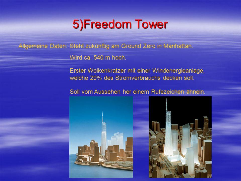 5)Freedom Tower Allgemeine Daten: