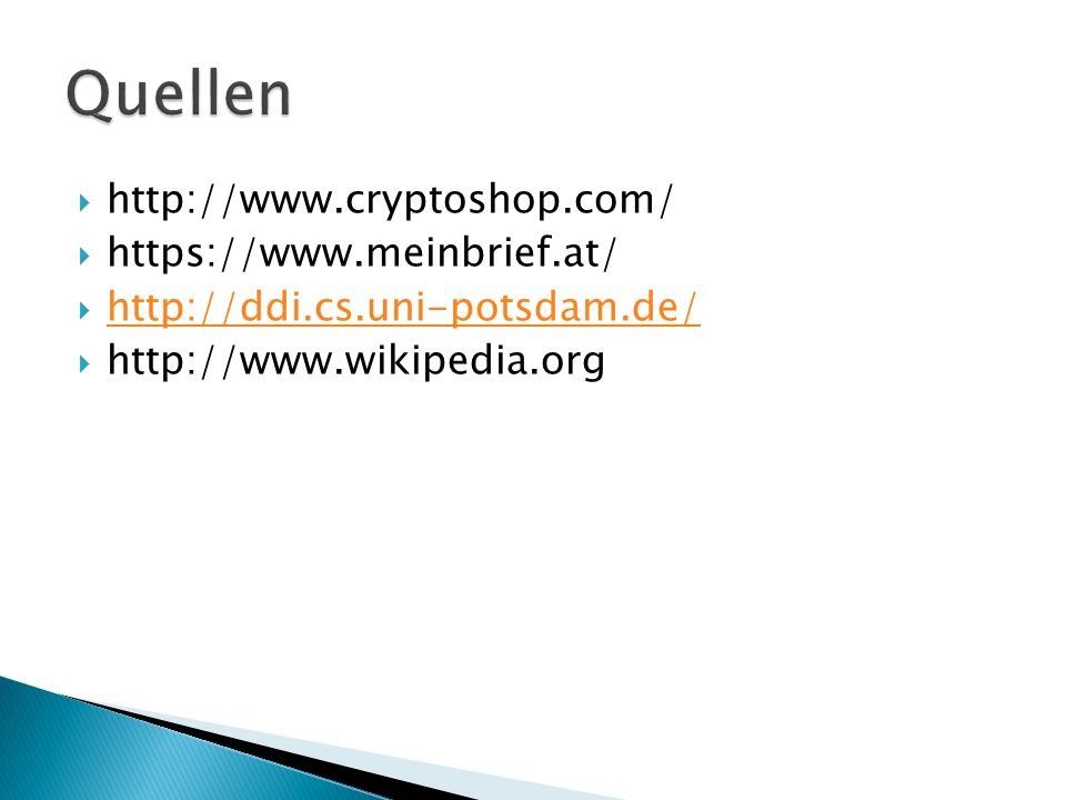 Quellen http://www.cryptoshop.com/ https://www.meinbrief.at/