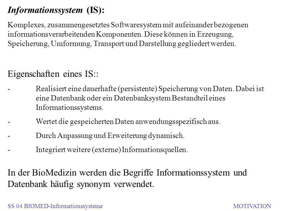 Informationssystem (IS):