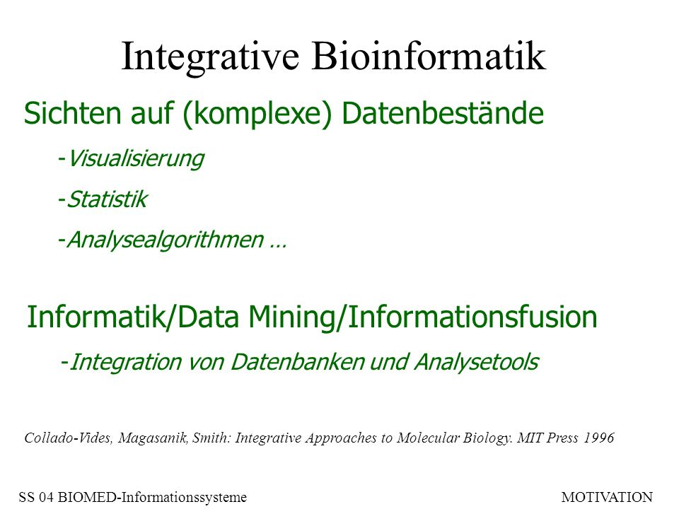 Integrative Bioinformatik