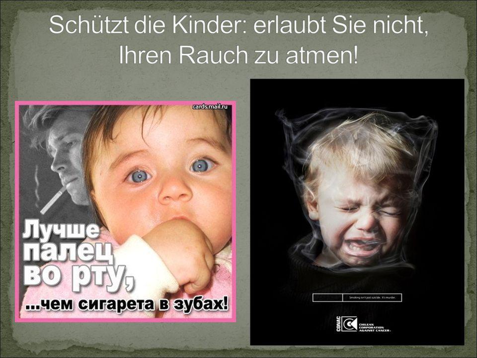 Schützt die Kinder: erlaubt Sie nicht, Ihren Rauch zu atmen!