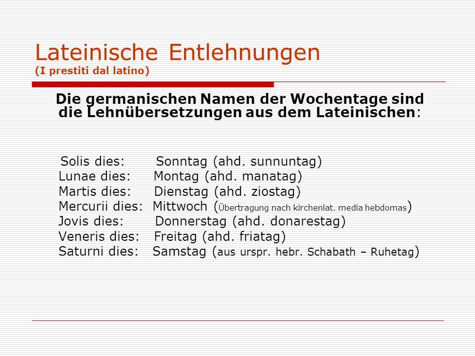 Lateinische Entlehnungen (I prestiti dal latino)