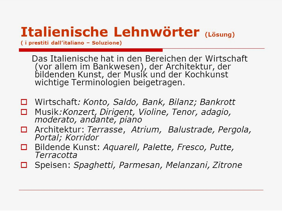 Italienische Lehnwörter (Lösung) ( i prestiti dall'italiano – Soluzione)