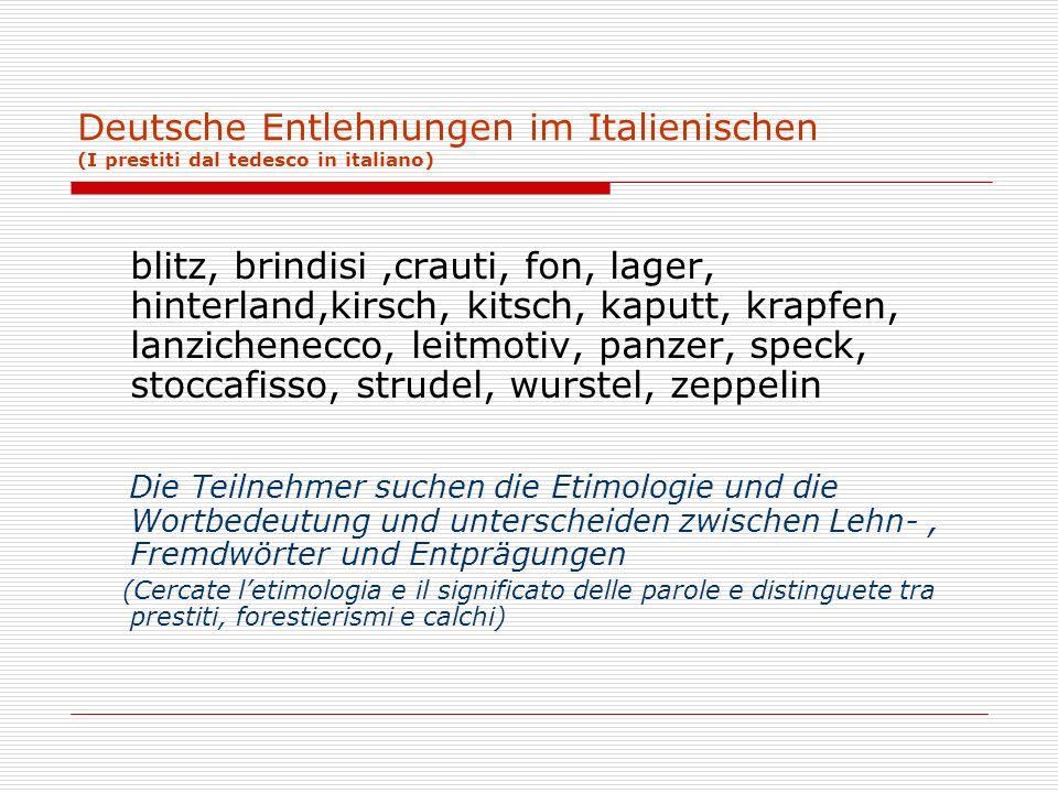 Deutsche Entlehnungen im Italienischen (I prestiti dal tedesco in italiano)