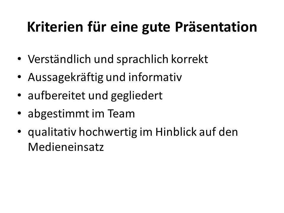 Kriterien für eine gute Präsentation