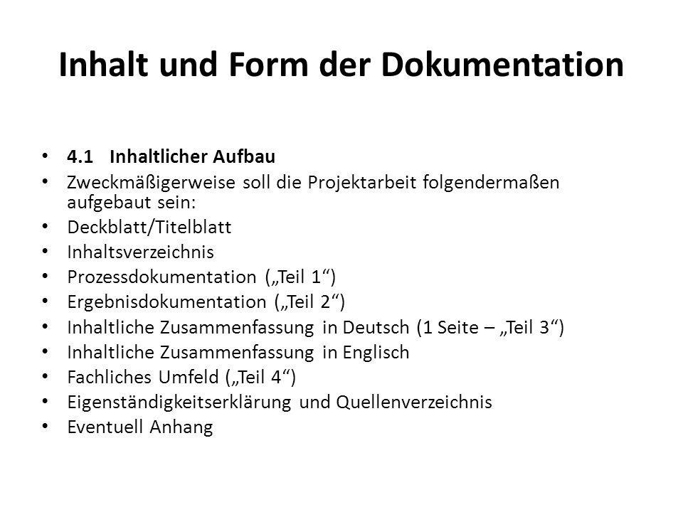 Inhalt und Form der Dokumentation