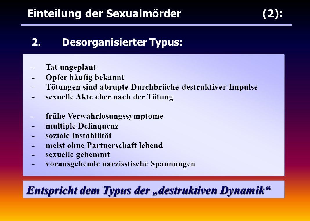 Einteilung der Sexualmörder (2):