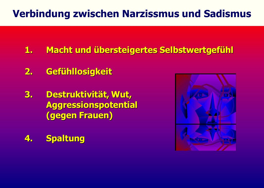 Verbindung zwischen Narzissmus und Sadismus
