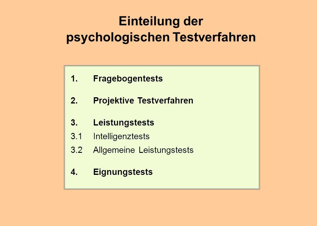 Einteilung der psychologischen Testverfahren