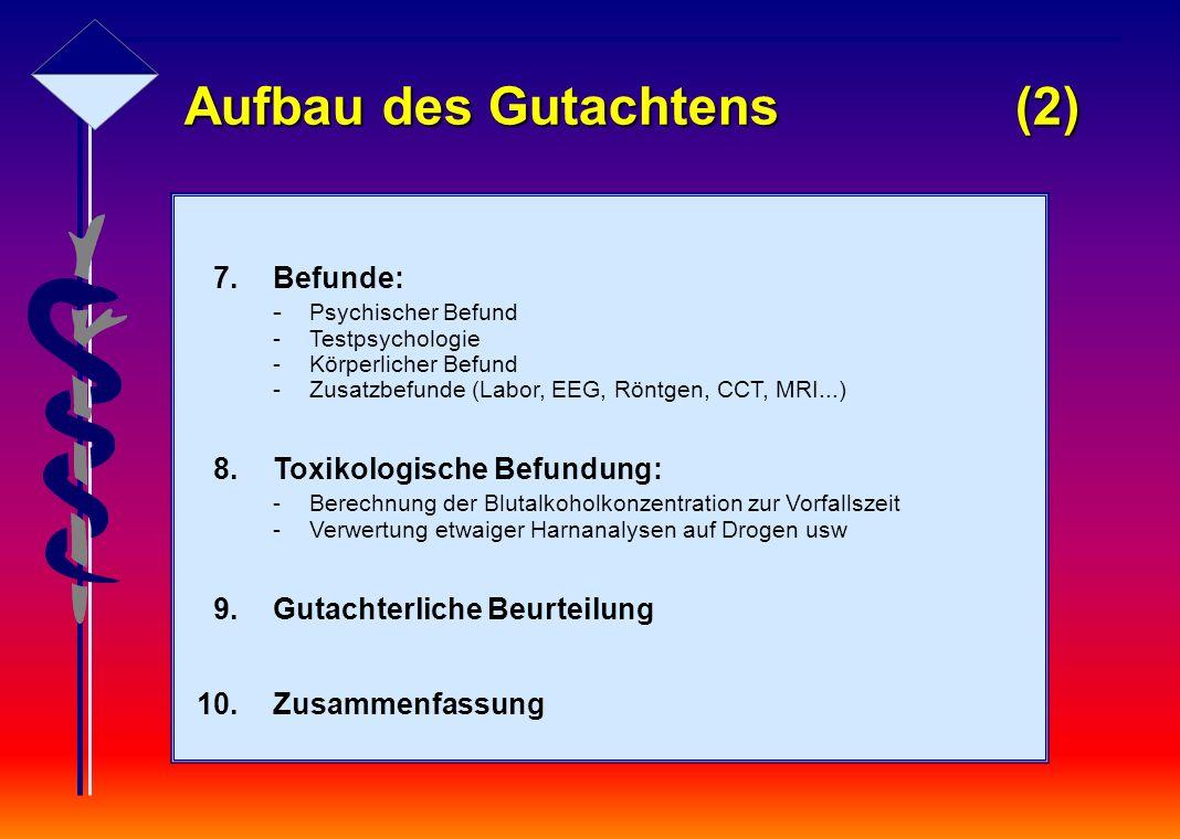 Aufbau des Gutachtens (2)