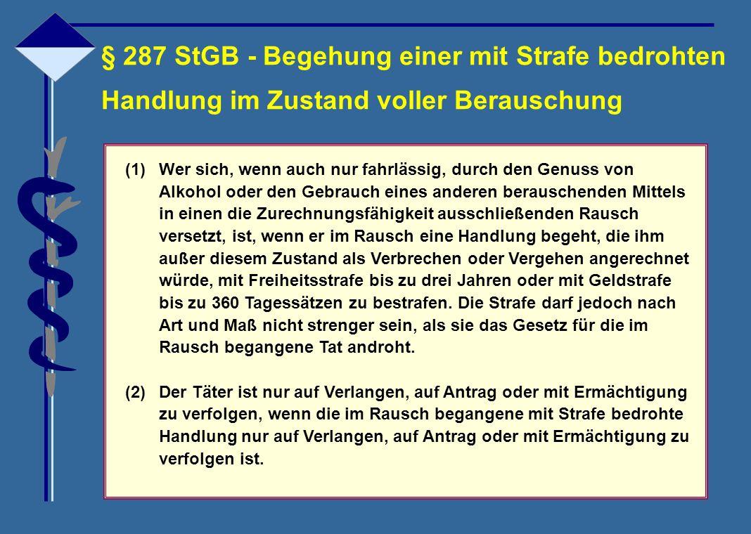 § 287 StGB - Begehung einer mit Strafe bedrohten