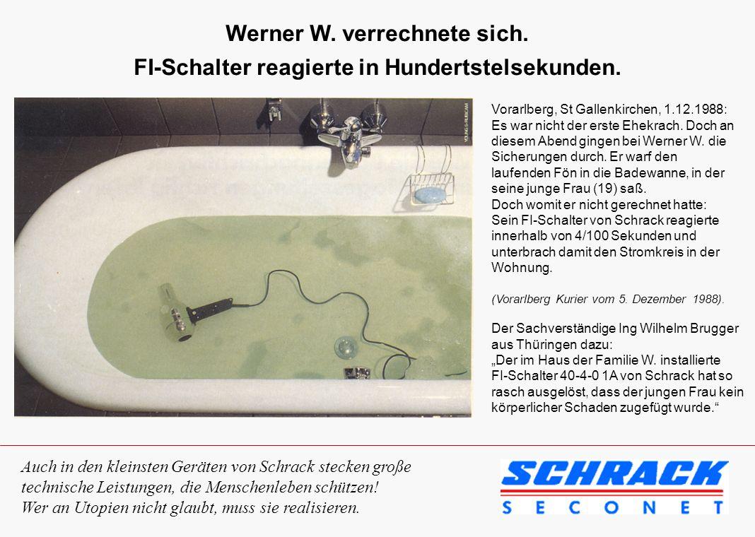 Werner W. verrechnete sich.