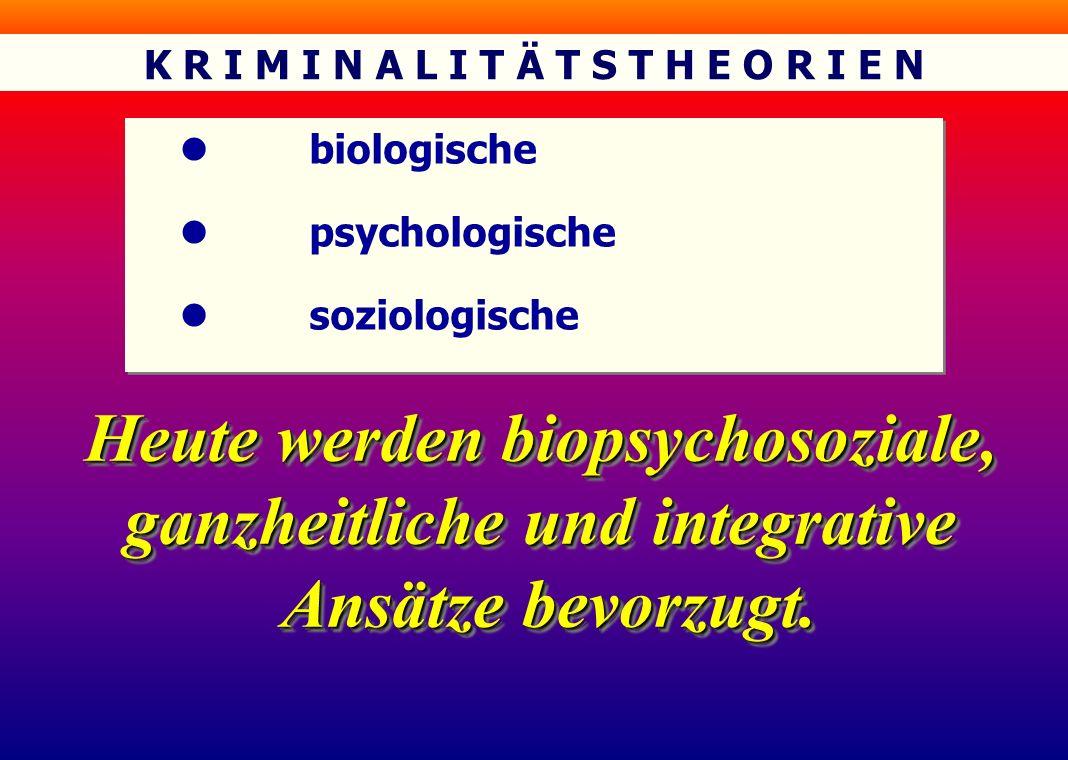 Heute werden biopsychosoziale, ganzheitliche und integrative