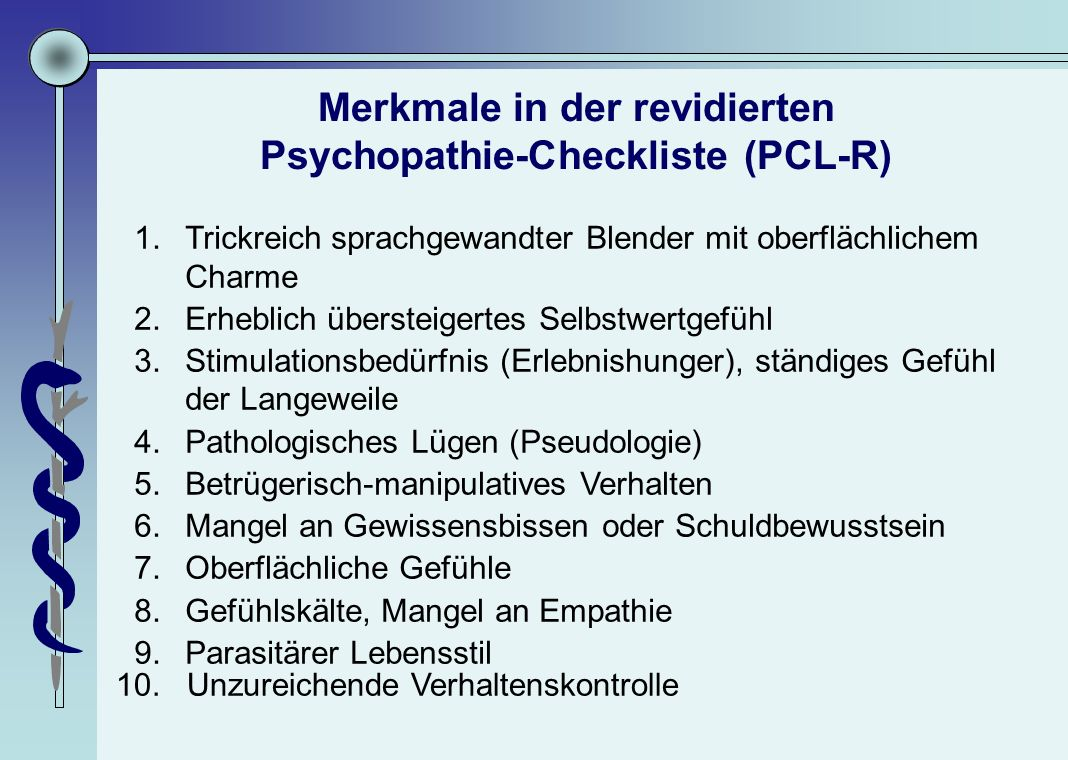 Merkmale in der revidierten Psychopathie-Checkliste (PCL-R)