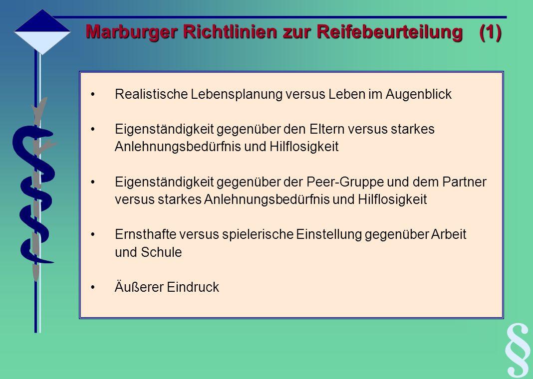 § Marburger Richtlinien zur Reifebeurteilung (1)