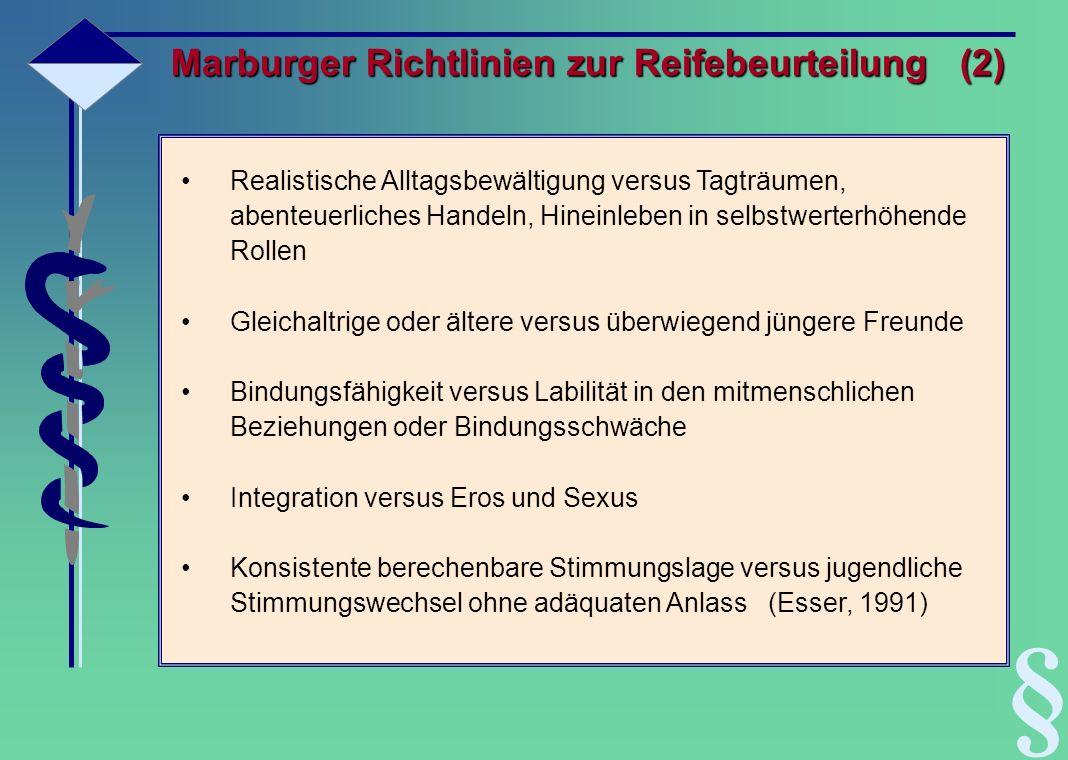 § Marburger Richtlinien zur Reifebeurteilung (2)