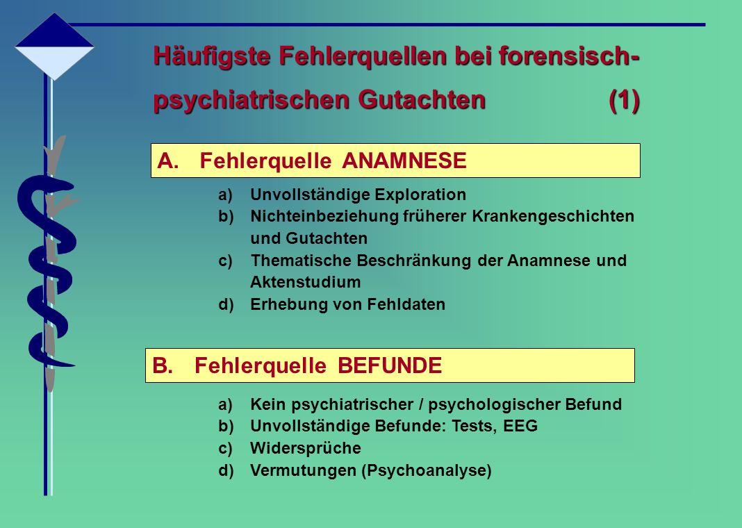 Häufigste Fehlerquellen bei forensisch- psychiatrischen Gutachten (1)
