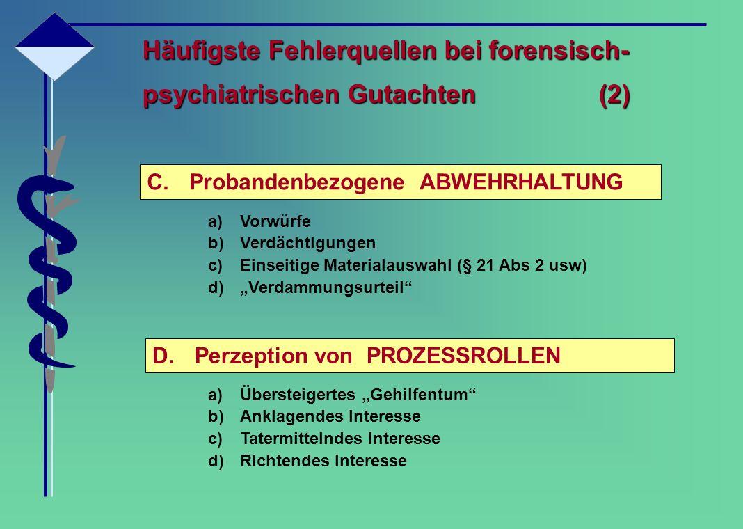Häufigste Fehlerquellen bei forensisch- psychiatrischen Gutachten (2)