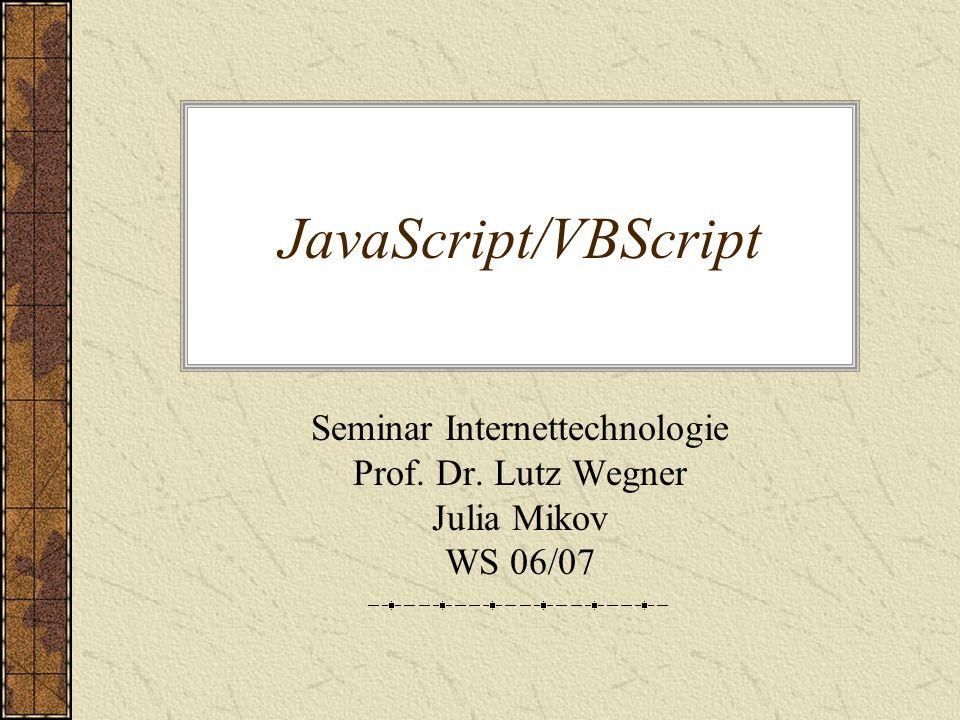 Seminar Internettechnologie Prof. Dr. Lutz Wegner Julia Mikov WS 06/07