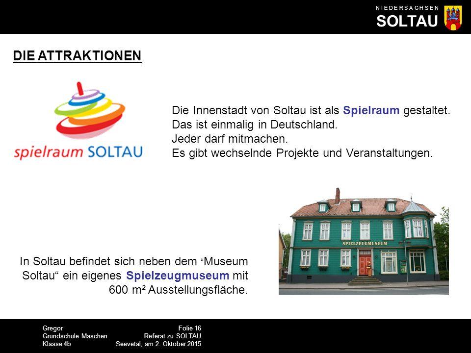 DIE ATTRAKTIONEN Die Innenstadt von Soltau ist als Spielraum gestaltet. Das ist einmalig in Deutschland.