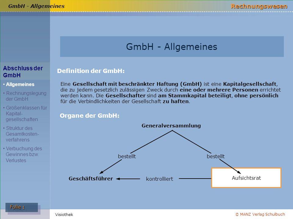 GmbH - Allgemeines Abschluss der GmbH Definition der GmbH: