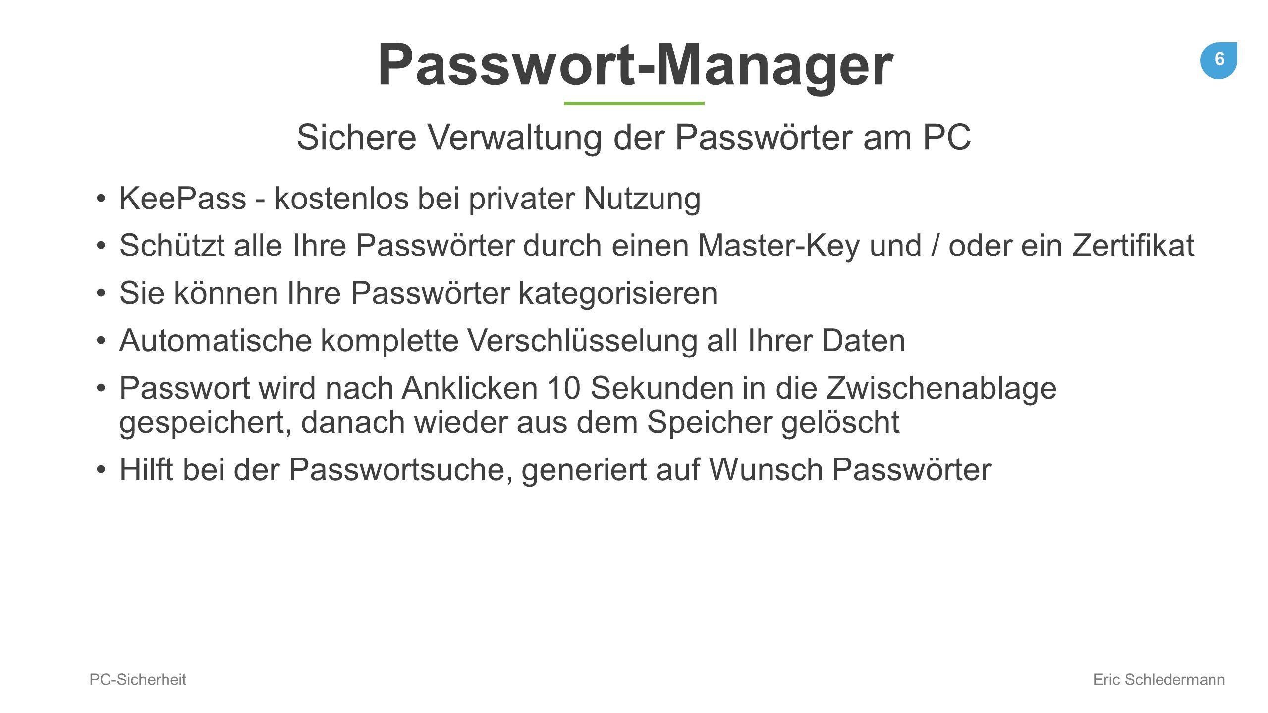 Sichere Verwaltung der Passwörter am PC