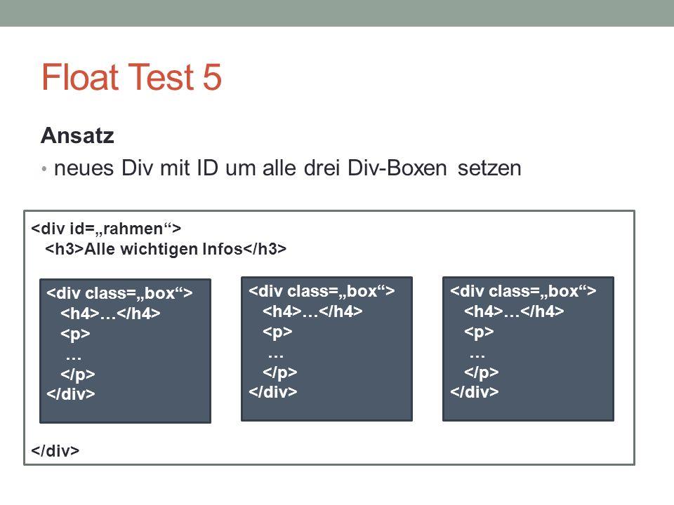 Float Test 5 Ansatz neues Div mit ID um alle drei Div-Boxen setzen