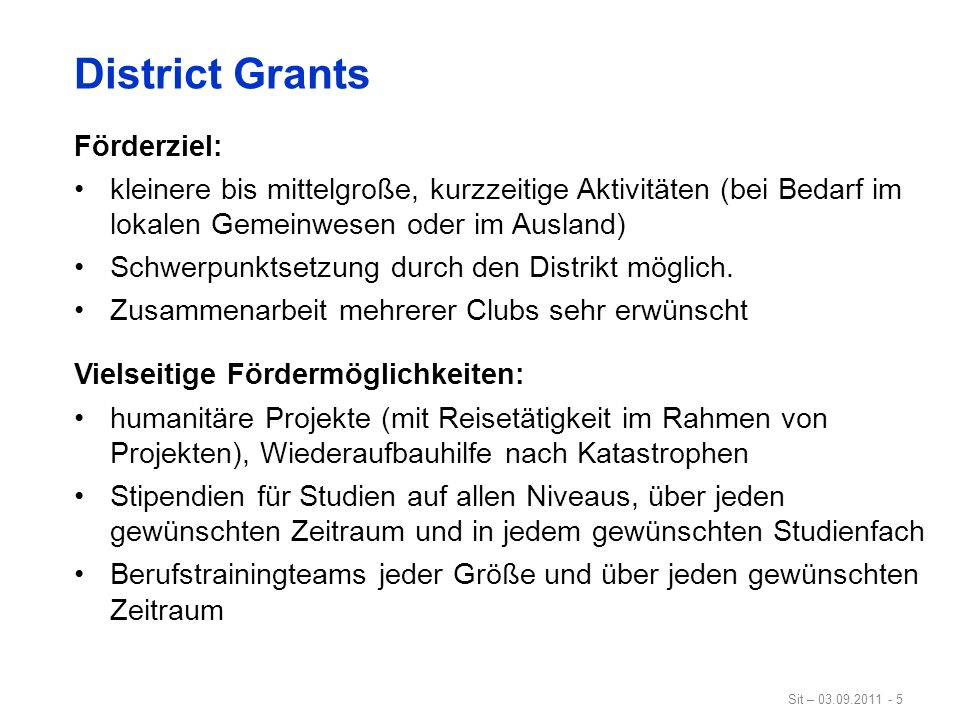 District Grants Förderziel: