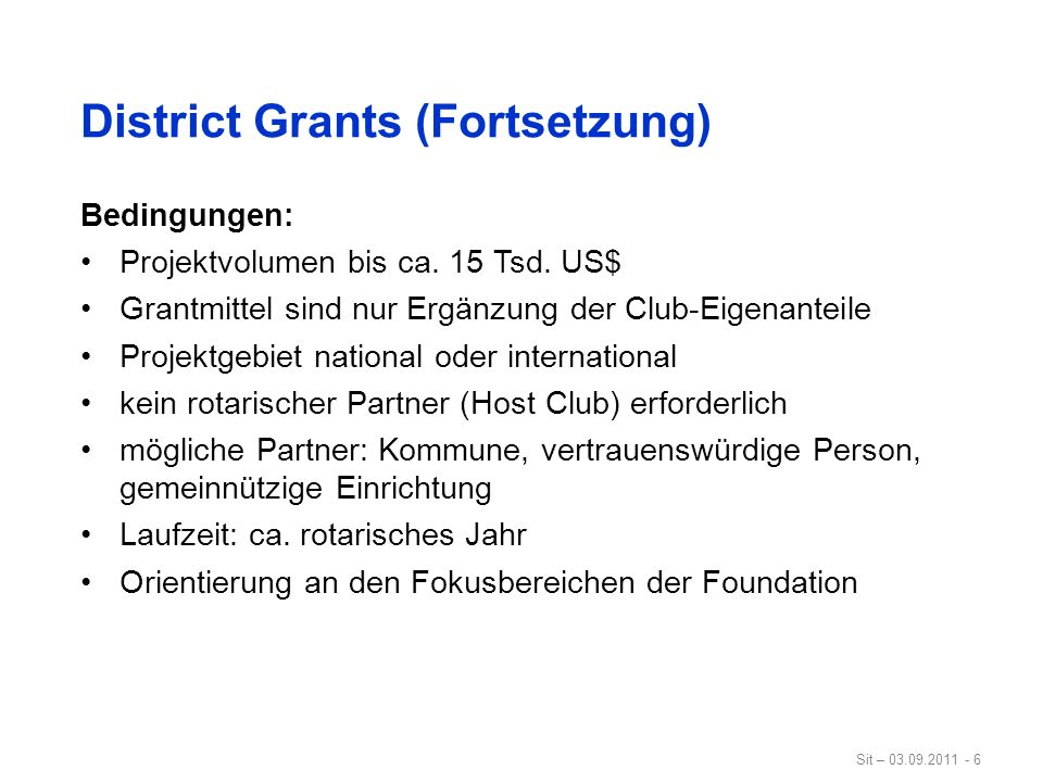 District Grants (Fortsetzung)