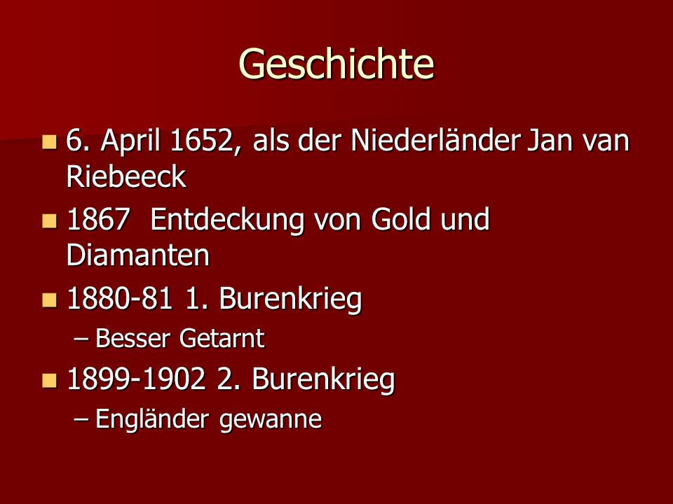 Geschichte 6. April 1652, als der Niederländer Jan van Riebeeck