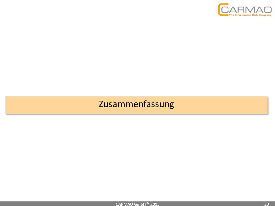 Zusammenfassung CARMAO GmbH © 2015