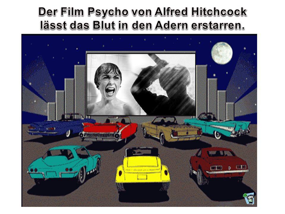 Der Film Psycho von Alfred Hitchcock