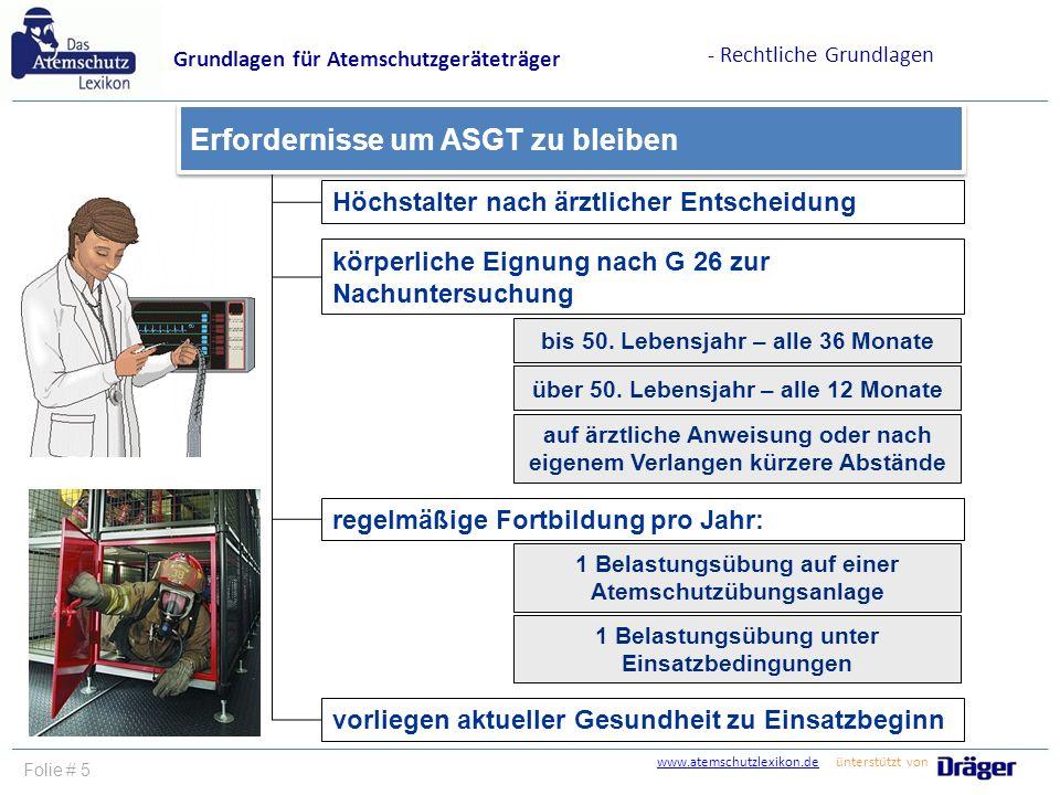 Erfordernisse um ASGT zu bleiben