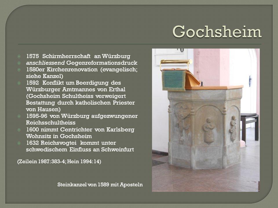 Gochsheim 1575 Schirmherrschaft an Würzburg