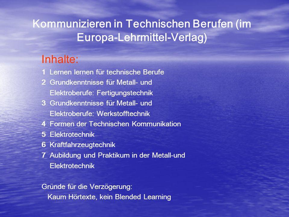 Kommunizieren in Technischen Berufen (im Europa-Lehrmittel-Verlag)