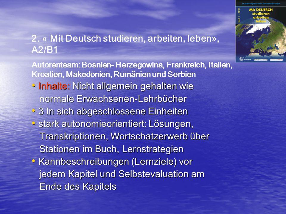 2. « Mit Deutsch studieren, arbeiten, leben», A2/B1