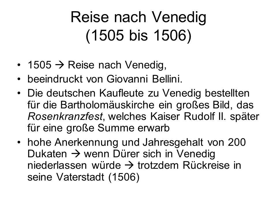 Reise nach Venedig (1505 bis 1506)